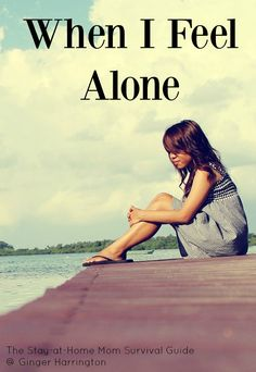 Loneliness is part of motherhood-it is a season that teaches us that social time is not always going to happen when we want. When I Feel Alone is about learning to trust God in the moments when we are most alone as moms, women and Christians. I Feel Alone, Feeling Alone, I Am Alone, Child Loss, Learning To Trust, Military Wife, Gods Grace, Stay At Home, Christian Living