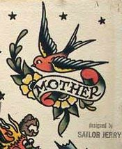 Sailor Jerry, mother