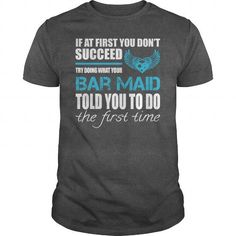 Awesome Tee For Bar Maid T-Shirts, Hoodies (22.99$ ==► Shopping Now!)