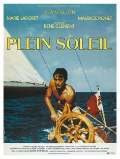Plein soleil [Poster, 2 of 51 high-resolution movie posters in this group. Old Film Posters, Cinema Posters, Cool Posters, French Posters, Vintage Posters, Baba Yaga, Alain Delon, French Movies, Movie Posters