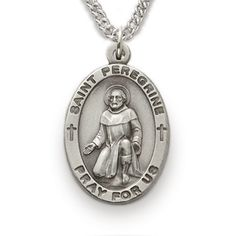 St. Peregrine, Patron of Cancer, Sterling Silver Medal http://www.truefaithjewelry.com/sm8851sh.html