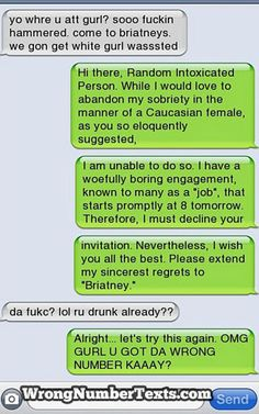 Wrong number texts...speaking your language.