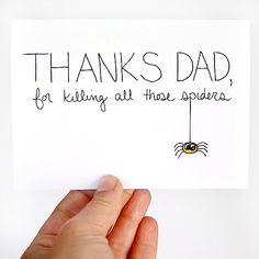 Fathers Day Card. Card for Dad. Thanks For Killing Those Spiders. Black, Yellow, White. Blank Card.