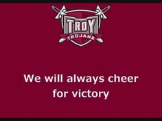 Troy University Trojans  - fight song with words - Trojans One and All