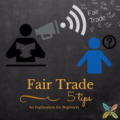 Fair Trade Guide For Beginners