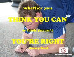 """monday mantra: self-defeat is easier than you think. just the words """"YES I CAN!"""" are extremely powerful, but just as powerful are the words """"I CAN'T"""". (that last word is banned at f.i.t. first in training, it's just too easy to fall into it's trap.) empower yourself...WORK toward your goals, because it is WORK...think you CAN, because if you think you CAN'T...you're right..."""