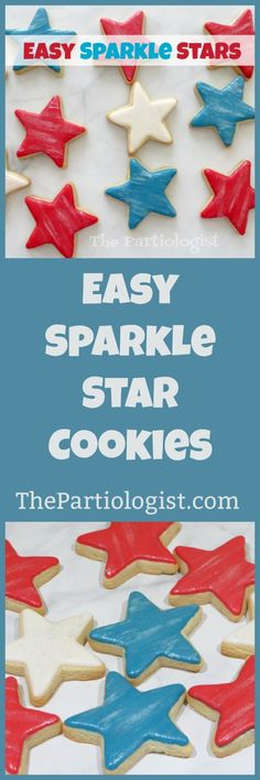 The Partiologist: Easy Sparkle Stars! Star Cookies, Cupcake Cookies, Cupcakes, 4th Of July Celebration, Party Shop, Decorated Cookies, July 4th, Memorial Day, Cookie Decorating