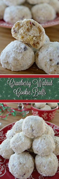Holiday dessert idea for winter engagement party or bridal shower - winter engagement party food ideas - holiday engagement party good ideas -cranberry walnut cookie balls {Great Grub Delicious Treats} Snowball Cookies, Brownie Cookies, Cookie Desserts, Yummy Cookies, Holiday Cookies, Holiday Desserts, Holiday Baking, Holiday Treats, Cake Cookies