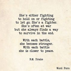 Discovered by Emmalie P. Find images and videos about quote, words and fighter on We Heart It - the app to get lost in what you love. Motivational Quotes, Funny Quotes, Inspirational Quotes, Quotable Quotes, Rm Drake Quotes, R M Drake, Fighter Quotes, Deeps, Just For You