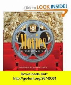 Movies Crossword (9781892514332) Andrew Smithh, Hot Cross, Andrew Smith , ISBN-10: 1892514338  , ISBN-13: 978-1892514332 ,  , tutorials , pdf , ebook , torrent , downloads , rapidshare , filesonic , hotfile , megaupload , fileserve