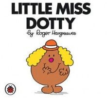 Mr Men and Little Miss: Little Miss Dotty
