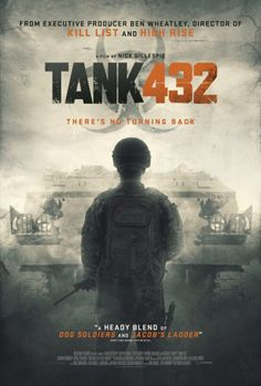 """Tank 432 Movie - """"On the run and with nowhere to hide, a group of soldiers and their two prisoners take cover from a mysterious enemy inside an abandoned military war tank. Whilst they try to keep the forces outside at bay, secrets are uncovered and little do they realize the real enemy is already among them, locked inside Tank 432."""""""