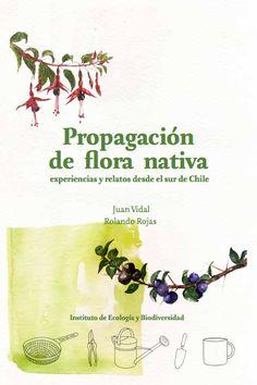 Propagación flora nativa de Chile