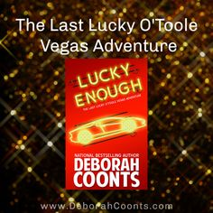 Lucky's story comes full circle in the conclusion of the Lucky O'Toole Vegas Adventures. Boggle, Vegas Style, S Stories, I Don T Know, Bestselling Author, The Funny, Laughter, Las Vegas, Hilarious