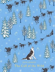 ALASKA - The Call of the Wild (Puffin Classics) by Jack London  -- This work tells the tale of a dog's fight for survival in the harsh and frozen Yukon. Born into luxury but sold as a sledge dog, he rises above all his enemies to become one of the most feared and admired dogs in the north.