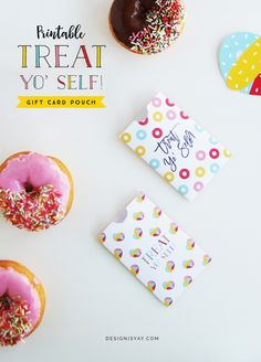 """Free printable """"Treat Yo Self"""" Gift card Pouch 