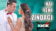 download hai yehi zindagi song of kick movie