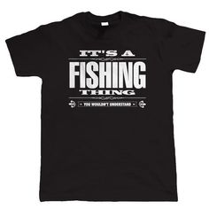 T Shirt Design O-Neck Men It'S A Fishinger Thing Angling Gift For Him Dad Grandad 100% Cotton Short Sleeve Tee