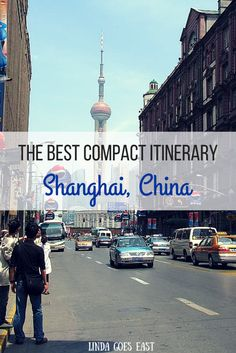 #Shanghai Itinerary | Linda Goes East