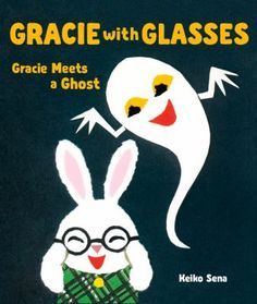 Gracie Meets a Ghost by Keiko Sena. Gracie hasn't been able to see very well recently, so she decides to get some glasses. But, after playing on the mountain one day, she realizes that night that her glasses are missing. She heads straight out to look for them on the mountain–where a bored ghost is hiding in the darkness, waiting for someone to scare.