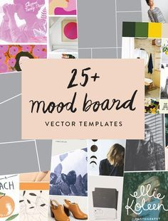 25+ Beautiful Mood Board Vector Templates! So helpful for blogging and your design projects.