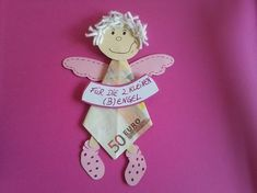 Ein (B)Engel verpackt in Geld. Den (B)Engel ka. A (B) angel packed in money. Just a sweet money gift. The (B) angel can be stuck to a gift or a card. The text can be Birthday Gift For Wife, Diy Birthday, Birthday Cards, Gifts For Wife, Gifts For Friends, Don D'argent, Christmas Gifts, Christmas Ornaments, Holiday
