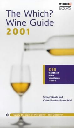 The Which Wine Guide 2001 Which Consumer Guides *** Click image for more details.