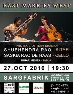► OCT 27, 2016 - VIENNA | EAST MARRIES WEST - SHUBHENDRA RAO (SITAR), SASKIA RAO DE HAAS (CELLO), NIHAR MEHTA (TABLA) - LIVE CONCERT ! Vienna, Cello, Concerts, Events, Culture, Live, Memes, Music, Cellos