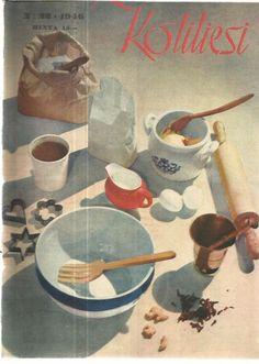 Kotiliesi Magazine, 1946 Vintage Housewife, Domestic Goddess, Old Recipes, Old Art, Vintage Ads, Magazine Covers, Martini, Finland, Leo