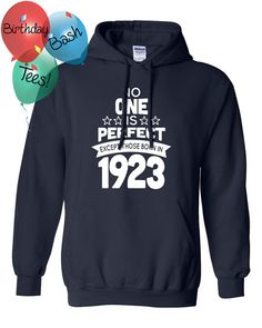 93 Year Old Birthday Hoodie No One is Perfect by BirthdayBashTees