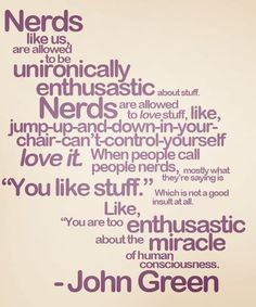 12 Tenets For Living An Outstanding Life  Being a geek is pretty much the best thing ever.