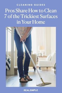 How to Clean 7 of the Trickiest Surfaces in Your Home, According to the Pros | For the correct way to clean granite countertops, keep laminate floors clean, perfect streak-free glass and mirrors, clean wooden furniture and other surfaces, we reached out to some cleaning pros for their best advice. #cleaningtips #cleanhouse #realsimple #stepbystepcleaning #cleaninghacks #cleaningguide Cleaning Granite Countertops, How To Clean Laminate Flooring, How To Clean Granite, Laundry Hacks, Tidy Up, Real Simple, Organising, Wooden Furniture, Home Organization