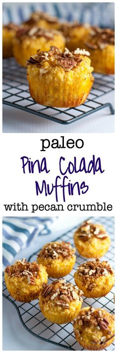 Paleo Pina Colada Muffins with Crunchy Pecan Crumble. Easy recipe, gluten-free, dairy-free muffin recipe, naturally sweetened with pineapple and honey. |www.flavourandsavour.com