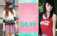 Spring Best Sellers!  Over 100 styles, up to 40% off Start from $4.99 Time: 2/18/2014 ---2/23/2014 Don't miss, girls! Go: http:// http://www.romwe.com/DATING-WITH-SPRING-c-454.html?dc20
