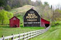 Mail Pouch Barn near Ripley, WV.  My mother is from Letart WV.  I loved going down there plus stopping at Ripley and Cottageville to see my cousins.