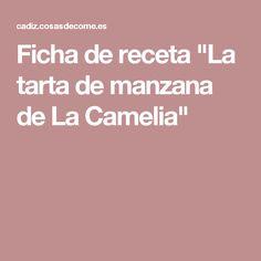 """Ficha de receta """"La tarta de manzana de La Camelia"""""""