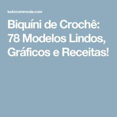 Biquíni de Crochê: 78 Modelos Lindos, Gráficos e Receitas!