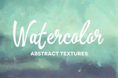 50 Abstract Watercolor Textures by Charles Perrault Artworks on Creative Market
