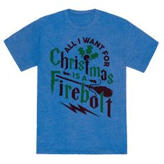 "All I Want For Christmas Is A Firebolt - This cute Harry Potter christmas shirt features a Firebolt broomstick and the phrase ""all I want for Christmas is a Firebolt"" and is perfect for people who love christmas, Harry Potter books or movies, Hogwarts school of witchcraft and wizardry, magic, the christmas spirit, and is perfect for anyone who would rather spend christmas playing Quidditch than  anything else!"