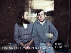 (TAL097) Oskar Offermann & Edward – 19.12.2012