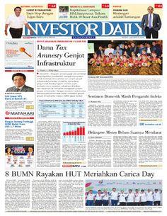 Investor Daily - 1 Agustus 2016   Dana Tax Amnesty Genjot Infrastruktur   Investor Daily