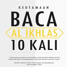 Keutamaan baca Al-Ikhlas 10 kali. Islamic Love Quotes, Islamic Inspirational Quotes, Muslim Quotes, Reminder Quotes, Self Reminder, Words Quotes, Nice Quotes, Hijrah Islam, Doa Islam