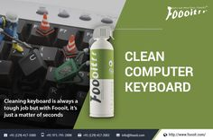 Cleaning Keyboard is always a tough job but with foooit, It's just a matter of seconds. Clean Computer Keyboard with foooit and get a remarkable result. For More Information: http://www.foooit.com info@foooit.com 1294171000