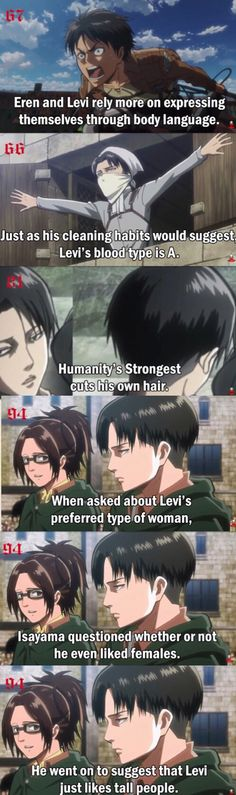some facts about Levi and Eren (mostly Levi)  Eren (atleast in Titan form) is pretty tall ammiright ;)