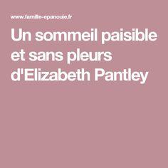 Un sommeil paisible et sans pleurs d'Elizabeth Pantley