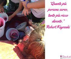"""Sorsi di Saggezza: """"Quante più persone servo, tanto più ricco divento."""" - Robert Kiyosaki"""