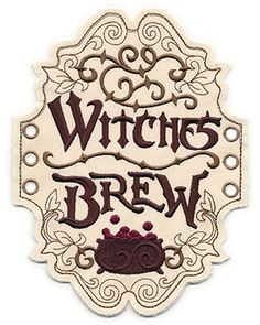 Witches Brew Apothecary Label (In the Hoop) UTZ1537    |   Stitch up this label in the hoop, then tie it on to a bottle of wine!