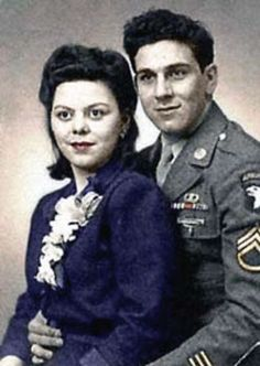 """Bill Guarnere and his wife Frannie. """"When you got something good you don't let it get away. I married an angel. She put up with me and my crazy ways. Calmed me down. She understood me, helped me, never stopped me from doing anything I wanted to do. She was my leg, she was everything"""" - Bill talking about Frannie p.221 Brothers in Battle-Best of Friends by Bill Guarnere/Babe Heffron. Bill passed away in March 2014 ~"""