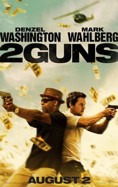 Catch the trailer, images and poster for 2 Guns, starring Denzel Washington and Mark Wahlberg! |      August 2,2013 #Cinemas