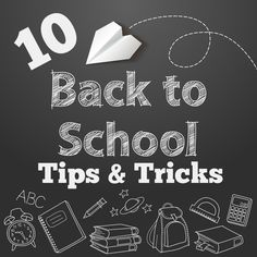 10 Back to school tip and tricks to make your life easier